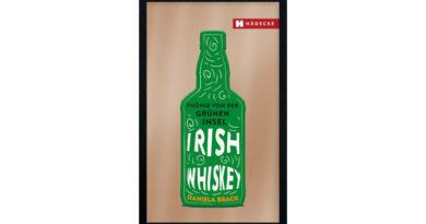Irish Whiskey: Wechselvolle Karriere der Spirituose in einem Buch