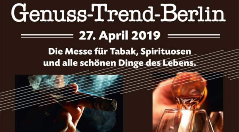 Genuss-Trend-Berlin feiert am 27. April 2019 Premiere